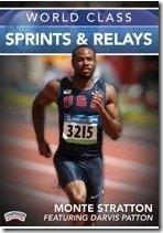 Monte_Stratton_World_Class_Sprints_Relays_DVD