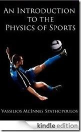 An Introduction to the Physics of Sports - Dr Vassilios McInnes Spathopoulos