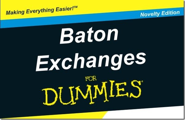 Baton Exchanges for Dummies