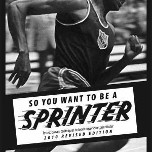 Bud Winter So You Want to Be a Sprinter 600x900