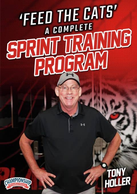 """Tony Holler's Feed the Cats"""": A Complete Sprint Training Program"""