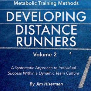 Jim Hiserman - Developing Distance Runners Volume 2
