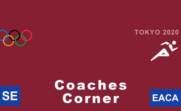 Tokyo Olympics 2020 Athletics Track and Field Coaches Corner